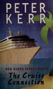 Cover of: The cruise connection | Peter Kerr
