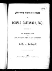 Cover of: Friendly reminiscences of Donald Cattanach, Esq |