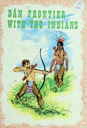 Cover of: Dan Frontier with the Indians | William Hurley
