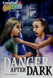 Cover of: Danger after dark | Ellie McDonald