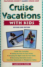 Cover of: Cruise vacations with kids | Candyce H. Stapen