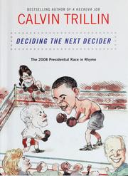 Cover of: Deciding the next decider: the 2008 presidential race in rhyme