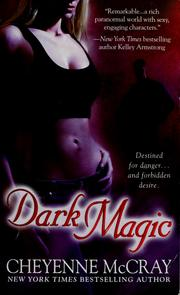 Cover of: Dark magic | Cheyenne McCray