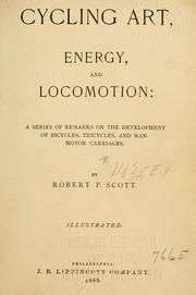 Cover of: Cycling art, energy and locomotion | Robert Pittis Scott