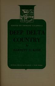 Cover of: Deep delta country | Harnett Thomas Kane