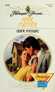 Cover of: Dark mosaic | Anne Mather