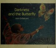 Cover of: Darkness and the butterfly | Ann Grifalconi