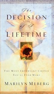 Cover of: The decision of a lifetime | Marilyn Meberg