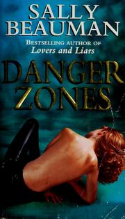 Cover of: Danger zones | Sally Beauman