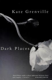 Cover of: Dark places | Kate Grenville