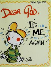 Cover of: Dear God, it's me again! | Annie Fitzgerald