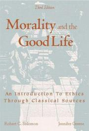 Cover of: Morality and the good life