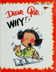 Cover of: Dear God, why! | Annie Fitzgerald