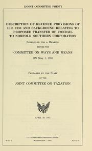 Cover of: Description of revenue provisions of H.R. 1930 and background relating to proposed transfer of Conrail to Norfolk Southern Corporation |