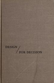 Cover of: Design for decision | Irwin D. J. Bross