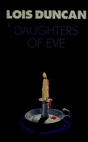 Cover of: Daughters of Eve | Lois Duncan