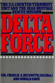Cover of: Delta Force | Charlie A. Beckwith