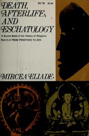 Cover of: Death, afterlife, and eschatology | Mircea Eliade
