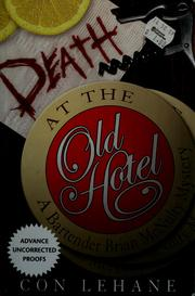 Cover of: Death at the old hotel | Cornelius Lehane