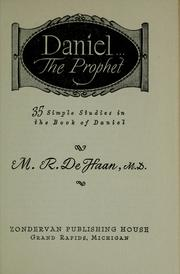 Cover of: Daniel the prophet | DeHaan, M. R.