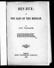Cover of: Ben-Hur, or, The days of the Messiah |