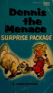 Cover of: Dennis the Menace--surprise package | Hank Ketcham