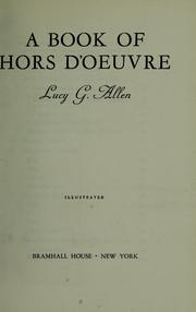 Cover of: A book of hors d'oeuvre | Lucy Grace Allen