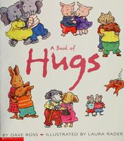 Cover of: A book of hugs | Ross, Dave