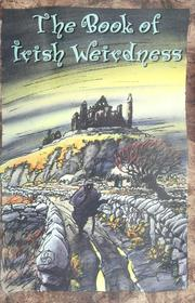 Cover of: The book of Irish weirdness |