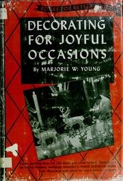 Cover of: Decorating for joyful occasions | Marjorie W. Young