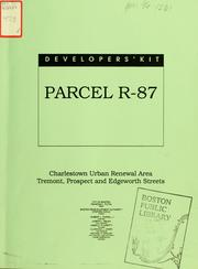 Developers' kit, parcel r-87, Charlestown urban renewal area, tremont, prospect and edgeworth streets by Boston Redevelopment Authority