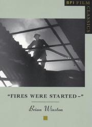 Fires Were Started -- (Bfi Film Classics)