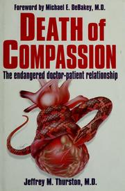 Cover of: Death of compassion | Jeffrey Thurston