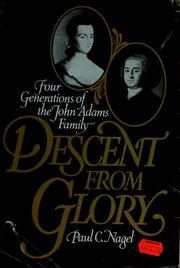 Cover of: Descent from glory | Paul C. Nagel