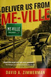 Cover of: Deliver us from me-ville | David A. Zimmerman