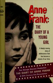 The Diary of a Young Girl (Het achterhuis) by Anne Frank