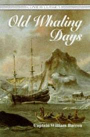 Old whaling days by William Barron