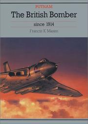 Cover of: British Bomber Since 1914 | Francis Mason