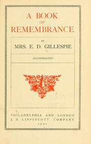 Cover of: A book of remembrance | E. D. Gillespie