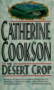 Cover of: The desert crop | Catherine Cookson