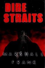 Cover of: Dire straits | Marshall Frank