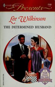 Cover of: The determined husband | Lee Wilkinson