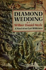 Cover of: Diamond wedding by Wilbur Daniel Steele