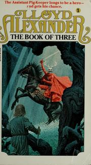 Cover of: The book of three | Lloyd Alexander