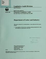 Department of Labor and Industry financial-compliance audit for the two fiscal years ended .. by Montana. Legislature. Legislative Audit Division.