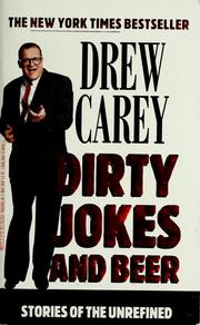 Cover of: Dirty jokes and beer | Drew Carey