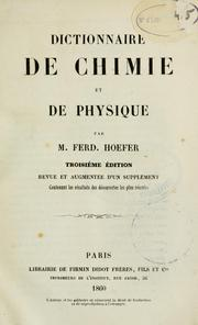 Cover of: Dictionnaire de chimie et de physique by Hoefer M.