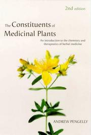 Cover of: The Constituents of Medicinal Plants | Andrew Pengelly
