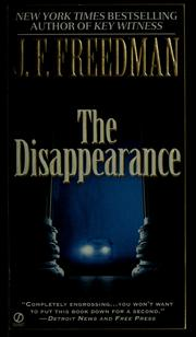 Cover of: The disappearance | J. F. Freedman