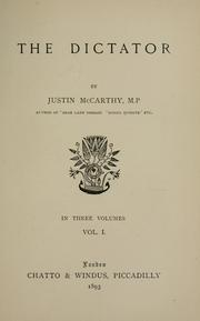 Cover of: The Dictator by Justin McCarthy